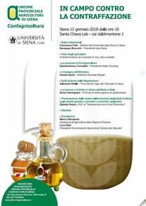 IN CAMPO CONTRO LA CONTRAFFAZIONE - A Siena il 12 gennaio il convegno promosso da Upa Siena insieme a Università degli Studi di Siena Ministero delle politiche agricole alimentari e forestali Luca Sani